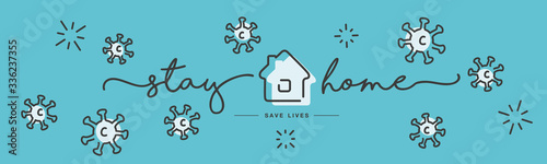 Stay home save lives Coronavirus prevention handwritten typography lettering tex Fototapet