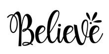 Believe Svg. Religious Cut File.