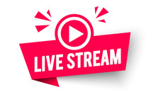 Vector Illustration Live Stream Label. Modern Web Banner Element With Play Icon