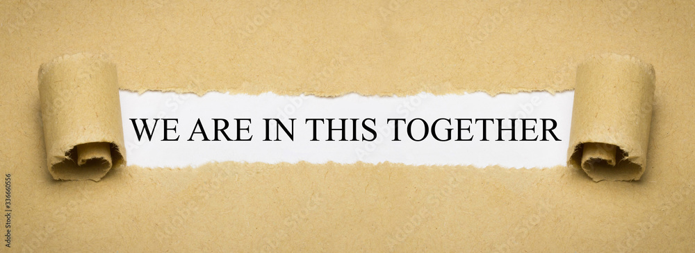 Fototapeta We are in this together