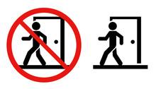 外出禁止サイン 感染...
