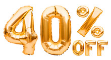 Golden Forty Percent Sale Sign Made Of Inflatable Balloons Isolated On White. Helium Balloons, Gold Foil Numbers. Sale Decoration, Black Friday, Discount Concept. 40 Percent Off, Advertisement.
