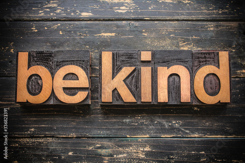 Photo Be Kind Concept Vintage Wooden Letterpress Type Word