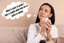 Inspirational Quotes, Female Thoughts. When It Comes To Gossip, I Have To Readily Admit Men Are As Guilty As Women.