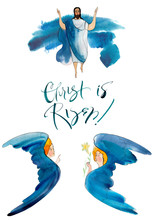 "Watercolor Illustration ""Christ Has Risen"" With Jesus Christ, Cherub Angels And A Blue Watercolor Stain. Greeting Card, Post With Christian Easter."