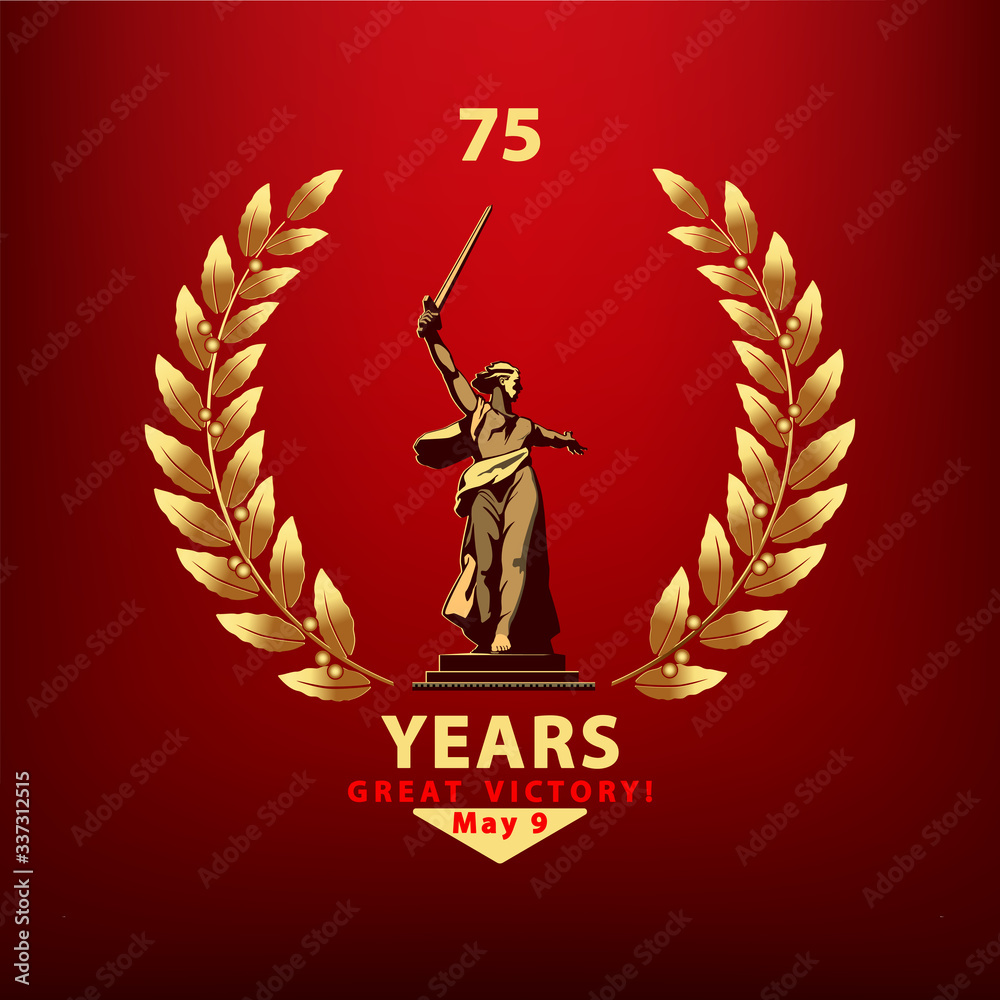Fototapeta May 9 Victory Day banner design. Motherland sculpture calls for golden laurel wreath. 75 years since the Great Victory. Russian. The symbol of Volgograd.Red background vector, World War II, Stalingrad