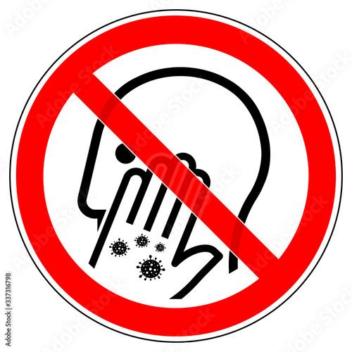 srr569 SignRoundRed - german - Corona Virus - Schutz: Nicht ins Gesicht fassen, anfassen. - english - protection: don't touch your face. - prohibition sign - red xxl g9432 Fototapete