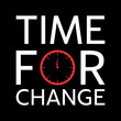 Time for change stylish typography art design vector illustration, ready for print on t shirt, apparel, poster and other uses