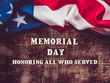 Memorial Day. Beautiful greeting card. Close-up, view from above. National holiday concept. Congratulations for family, relatives, friends and colleagues