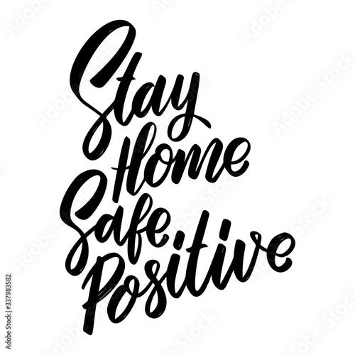 Fotomural Stay home safe positive
