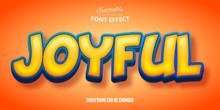 Joyful Text, 3d Editable Font Effect