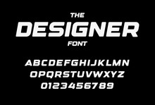Designer Letters And Numbers Set. Bold Italic Style Alphabet. Font For Events, Promotions, Logos, Banner, Monogram And Poster. Vector Typography Design