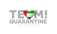 UAE Team Quarantine. Stay Home...