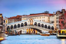 Rialto Bridge On The Grand Canal At Sunset, Venice, Italy