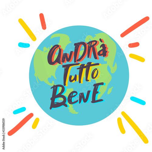 Italian slogan everithing will be allright, andra tutto bene Canvas Print