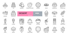 Vector Set Of Dessert Icons. Editable Stroke. Includes Popular Sweet Dishes, Pie, Cake, Cookies, Ice Cream, Pancakes, Milkshake, Pudding, Fruit Salad, Chocolate, Yogurt, Biscuit, Chocolate, Honey, Jam