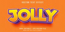 Editable Text Effect - Jolly Feeling Text Style