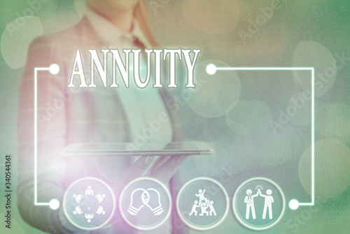 Photo Conceptual hand writing showing Annuity