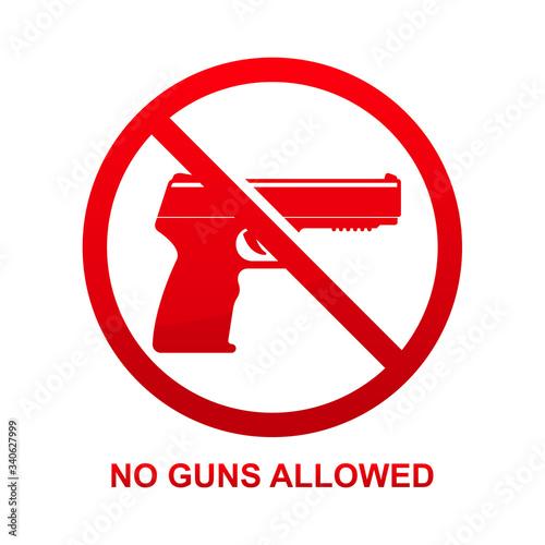Fotografie, Obraz No guns allowed sign isolated on white background vector illustration