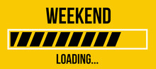 Progress Loading Bar Weekend