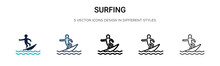 Surfing Icon In Filled, Thin Line, Outline And Stroke Style. Vector Illustration Of Two Colored And Black Surfing Vector Icons Designs Can Be Used For Mobile, Ui,