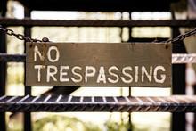Close-up Of No Trespassing Sign