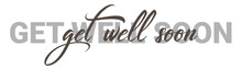 Get Well Soon Vector Brush Calligraphy Banner, Inspirational Typography, Thin Segment Line Font, Minimalist Type