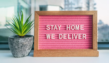 "COVID-19 ""STAY HOME WE DELIVER..."