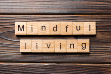 Mindful Living Word Written On...
