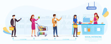 Social Distancing During The Covid-19 Pandemic With A Line Of Shoppers Queuing To Pay At The Till Maintaining The Required 2 Meter Distance Between Them, Vector Illustration