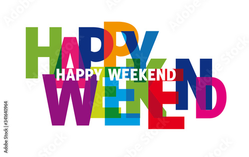 Fotografía keep calm and have a nice Weekend Hello long weekend - colorful vector illustrat