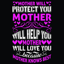 Mother Will Protect You Mother...