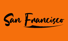 San Francisco Calligraphy Black Color Text On Yellow Background