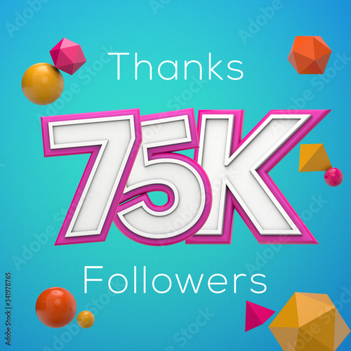 Thanks 75K followers. Social media subscribers banner. 3D render Fototapeta