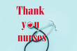canvas print picture - National Nurses Day. Postcard with thanks, risk during a pandemic covid 19  thank you nurses save the lives of patients