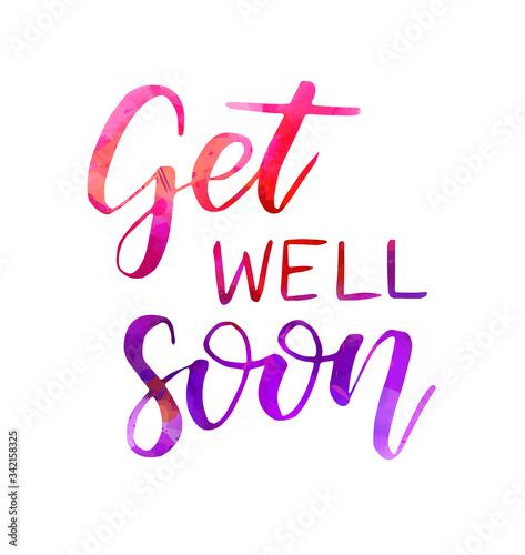 Get well soon watercolor lettering Fototapet