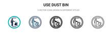 Use Dust Bin Sign Icon In Fill...