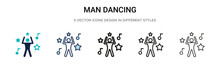 Man Dancing Icon In Filled, Thin Line, Outline And Stroke Style. Vector Illustration Of Two Colored And Black Man Dancing Vector Icons Designs Can Be Used For Mobile, Ui, Web