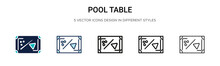 Pool Table Icon In Filled, Thin Line, Outline And Stroke Style. Vector Illustration Of Two Colored And Black Pool Table Vector Icons Designs Can Be Used For Mobile, Ui, Web