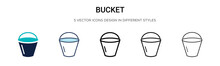 Bucket Icon In Filled, Thin Line, Outline And Stroke Style. Vector Illustration Of Two Colored And Black Bucket Vector Icons Designs Can Be Used For Mobile, Ui, Web