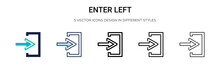Enter Left Icon In Filled, Thin Line, Outline And Stroke Style. Vector Illustration Of Two Colored And Black Enter Left Vector Icons Designs Can Be Used For Mobile, Ui, Web