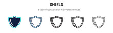 Shield Icon In Filled, Thin Line, Outline And Stroke Style. Vector Illustration Of Two Colored And Black Shield Vector Icons Designs Can Be Used For Mobile, Ui, Web