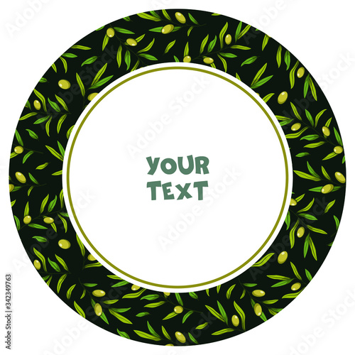 Valokuvatapetti Round frame with green olives on dark background; for packaging, greeting cards, posters, banners, invitations, web design