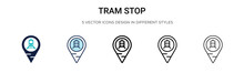 Tram Stop Icon In Filled, Thin...