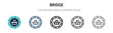 Bridge Icon In Filled, Thin Li...