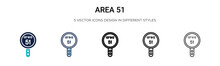 Area 51 Icon In Filled, Thin Line, Outline And Stroke Style. Vector Illustration Of Two Colored And Black Area 51 Vector Icons Designs Can Be Used For Mobile, Ui, Web