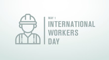 International Workers Day May ...