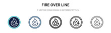 Fire Over Line Icon In Filled,...