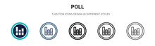 Poll Icon In Filled, Thin Line...