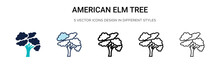 American Elm Tree Icon In Filled, Thin Line, Outline And Stroke Style. Vector Illustration Of Two Colored And Black American Elm Tree Vector Icons Designs Can Be Used For Mobile, Ui, Web